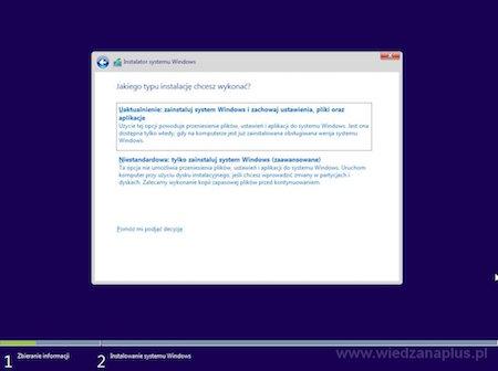 Wybór typu instalacji Windows 10